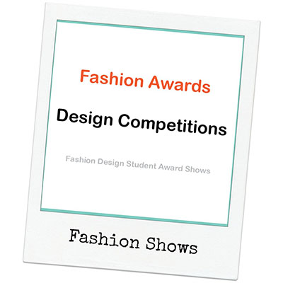 Fashion Design Awards and Fashion Design Student Competitions NZ New Zealand Online Fashion Design School Learn Design | Sewing and Constructing Garments | Patternmaking Tutorials the Garment Industry Way